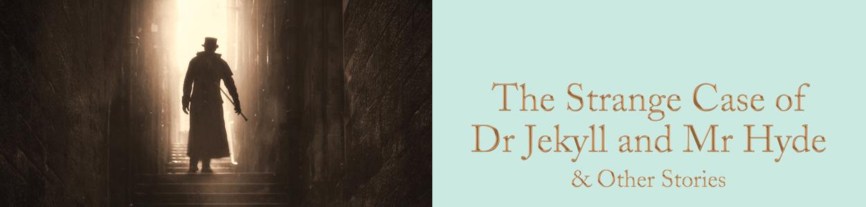 Classics-The Strange Case of Dr Jekyll